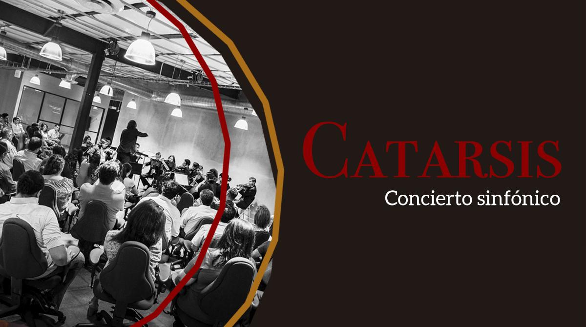 Catarsis: Concierto sinfónico